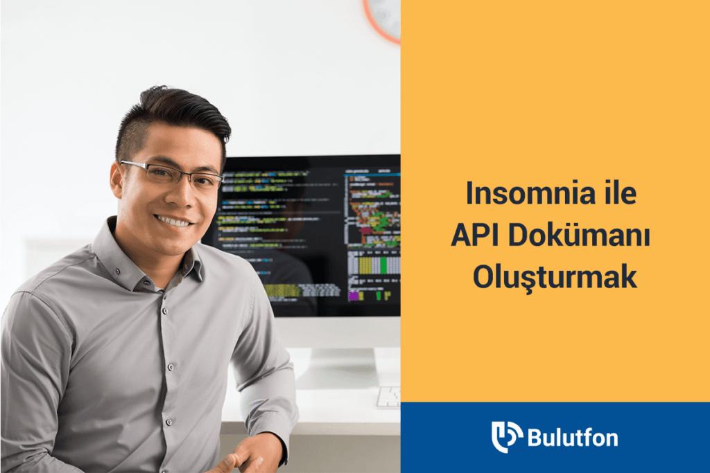 Insomnia ile API Dokumanı Oluşturmak